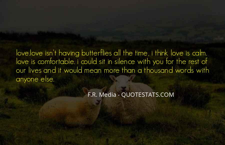 Time Of Butterflies Quotes #284310