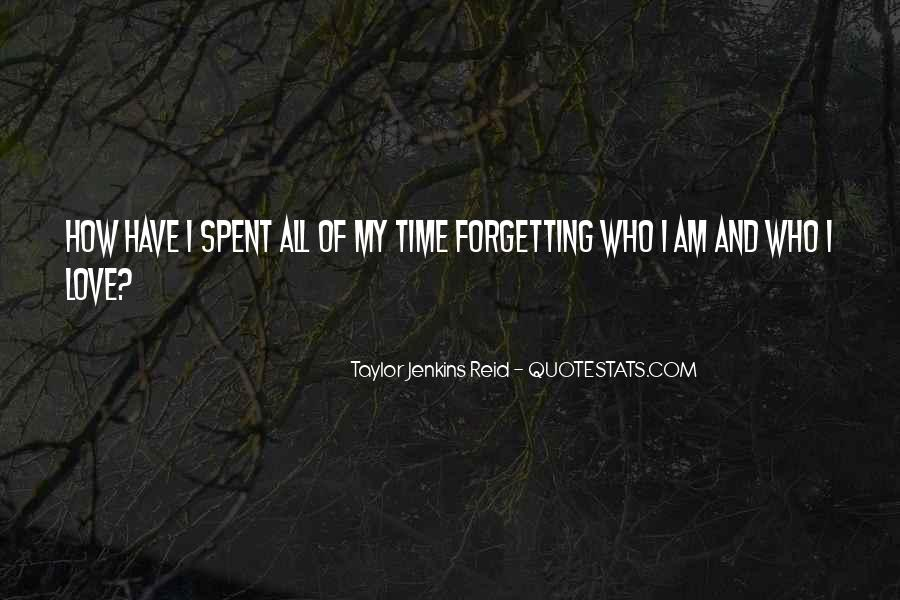 Time Spent With You Love Quotes #446651