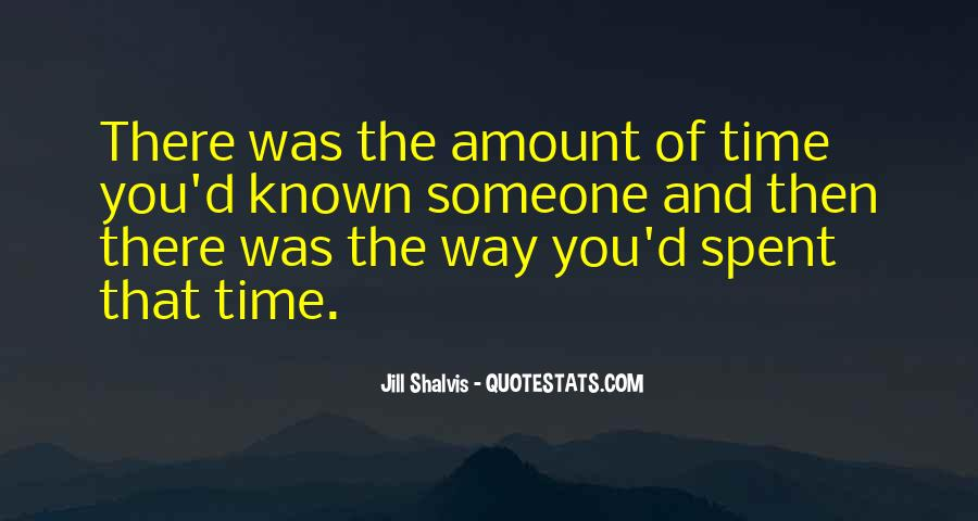 Time Spent With You Love Quotes #618050