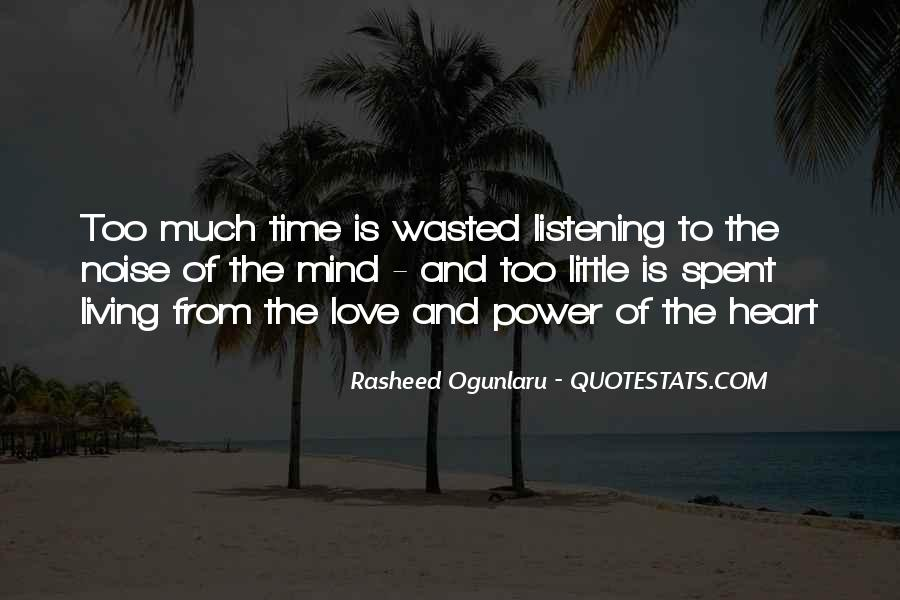 Time Spent With You Love Quotes #718043