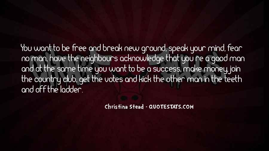 Time To Break Free Quotes #411739