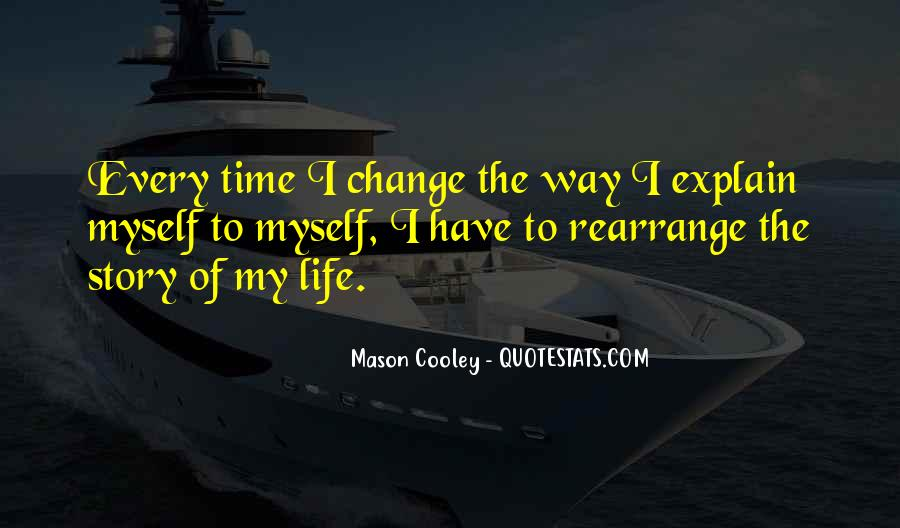 Time To Change Myself Quotes #1185528