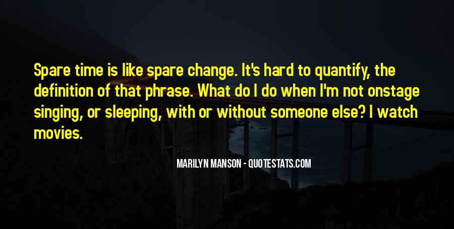 Time To Change Myself Quotes #2550