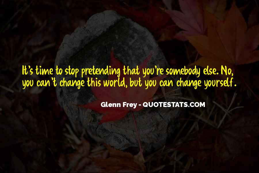 Time To Change Myself Quotes #8234
