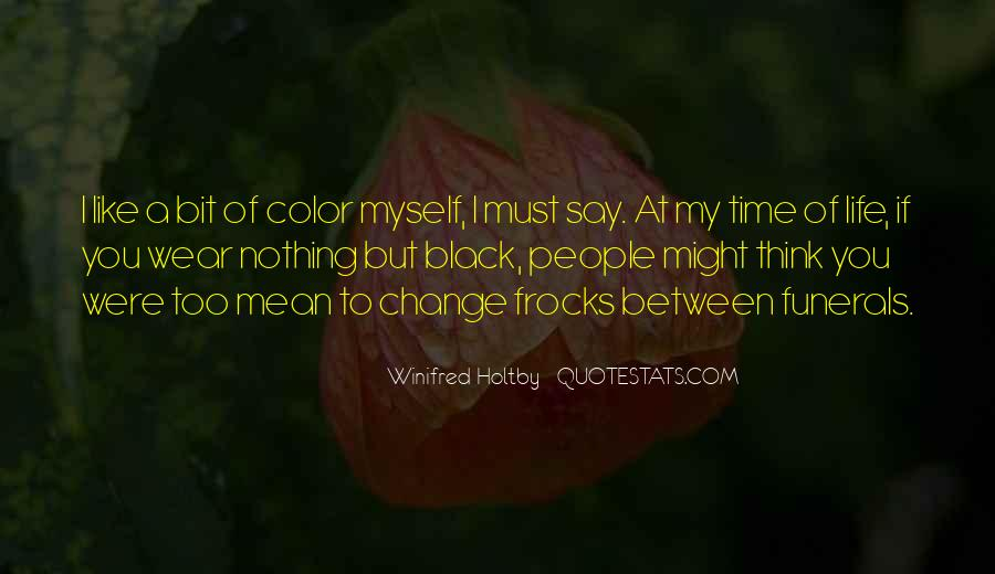 Time To Change Myself Quotes #870946