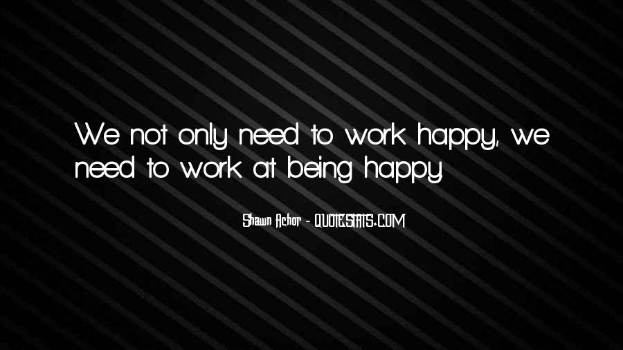 Quotes About Being At Work #253258