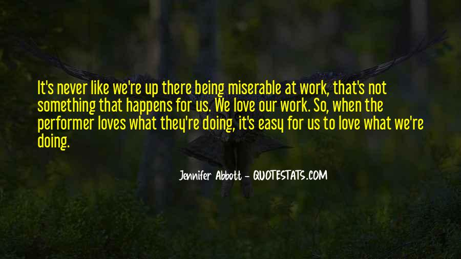 Quotes About Being At Work #36509