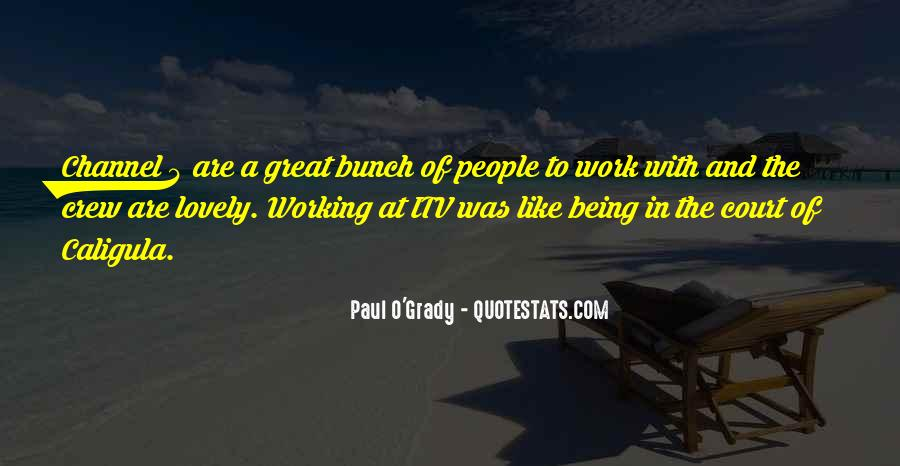 Quotes About Being At Work #457077