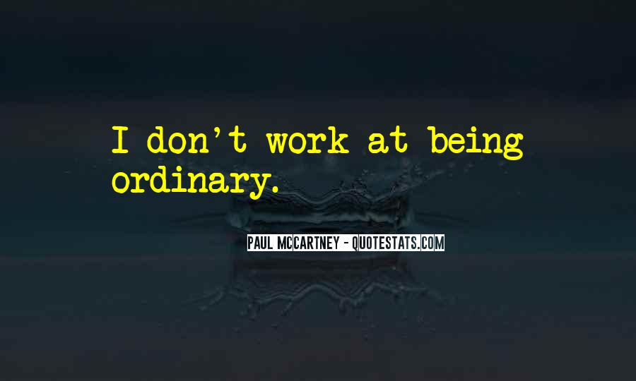 Quotes About Being At Work #517105