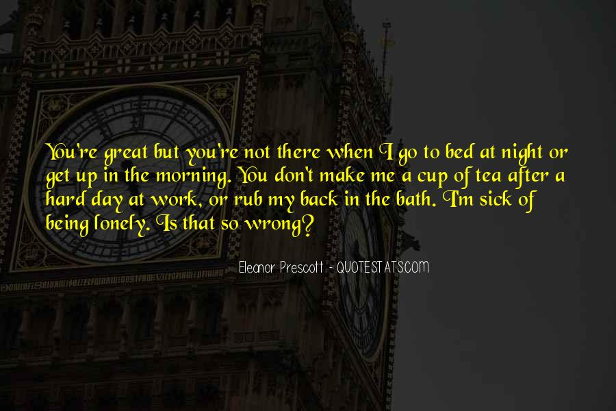 Quotes About Being At Work #617423