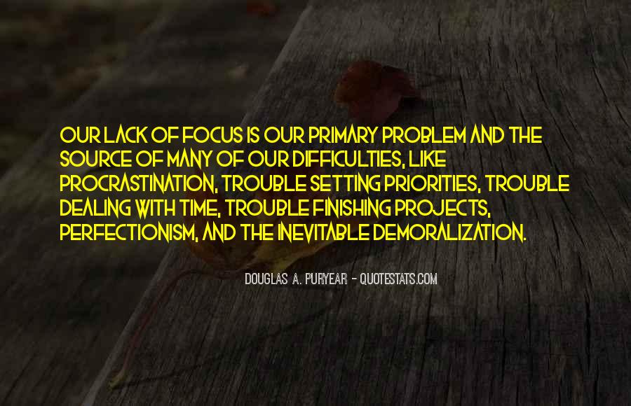 Time To Focus On Yourself Quotes #125825