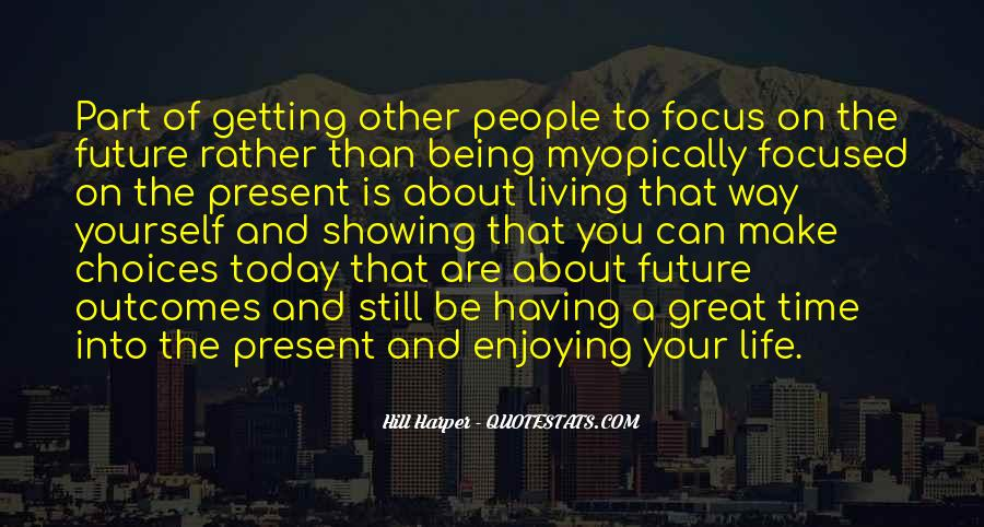 Time To Focus On Yourself Quotes #448967