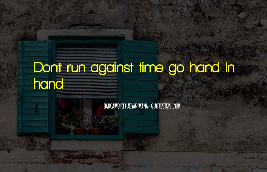 Time To Go Quotes #28482