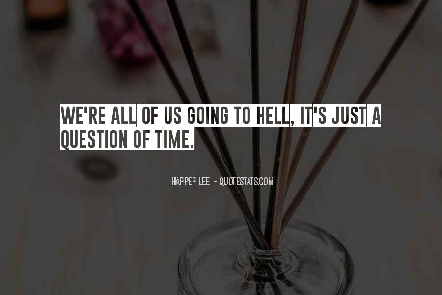 Time To Go Quotes #2849