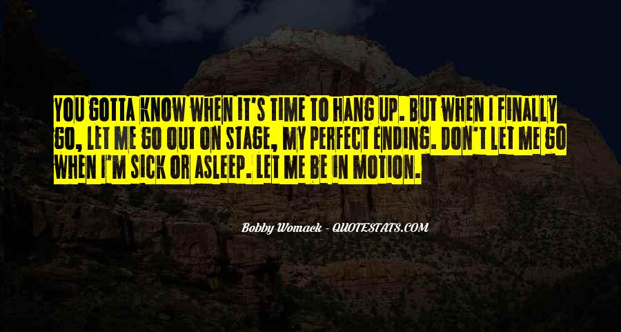 Time To Go Quotes #4824