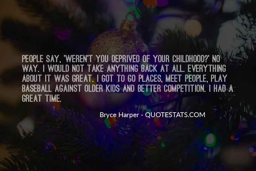 Time To Go Quotes #9431
