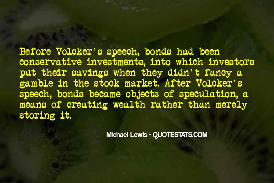 Quotes About Stock Speculation #1024474