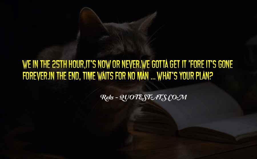 Time Waits For None Quotes #36529