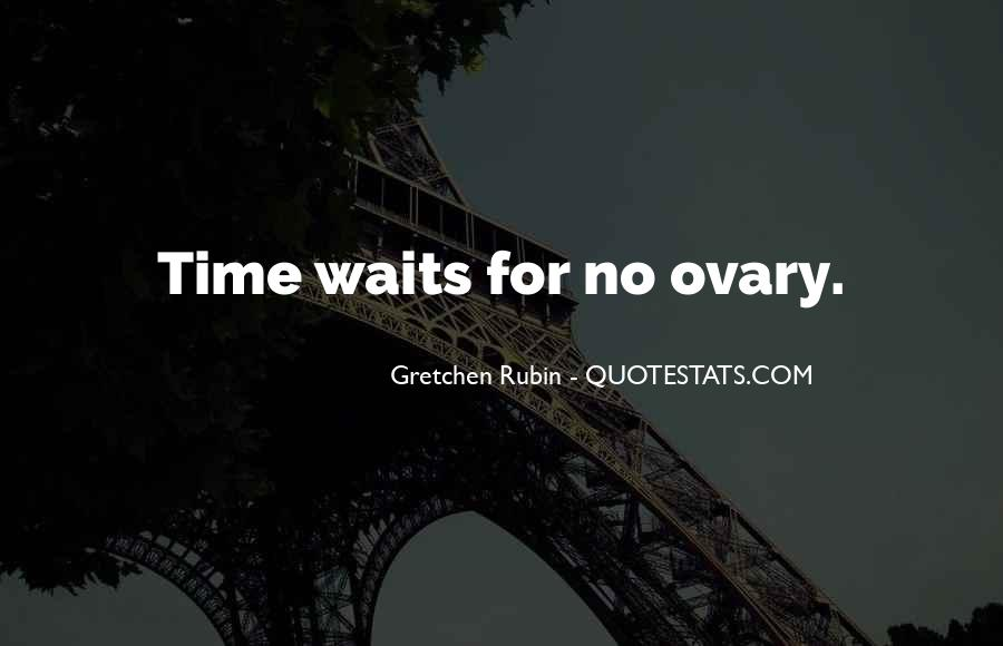 Time Waits For None Quotes #654774