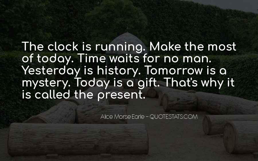 Time Waits For None Quotes #753486
