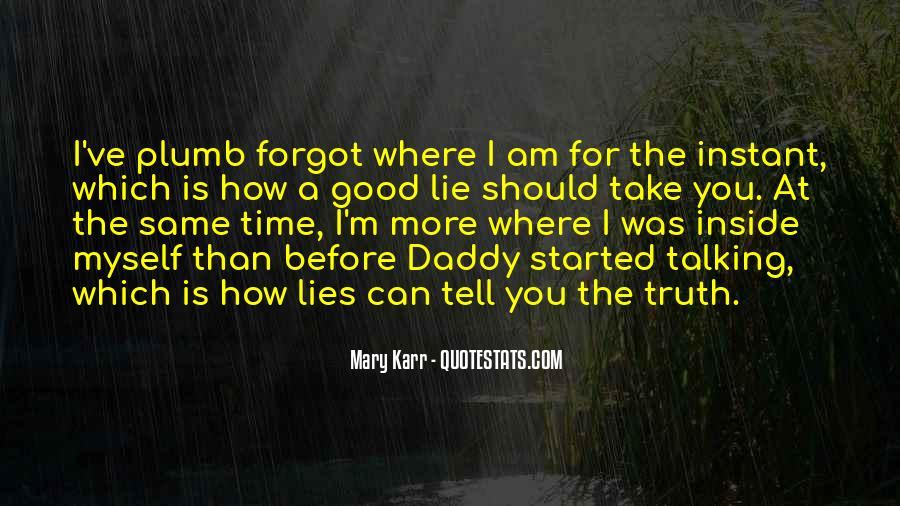 Time Will Tell Truth Quotes #148154