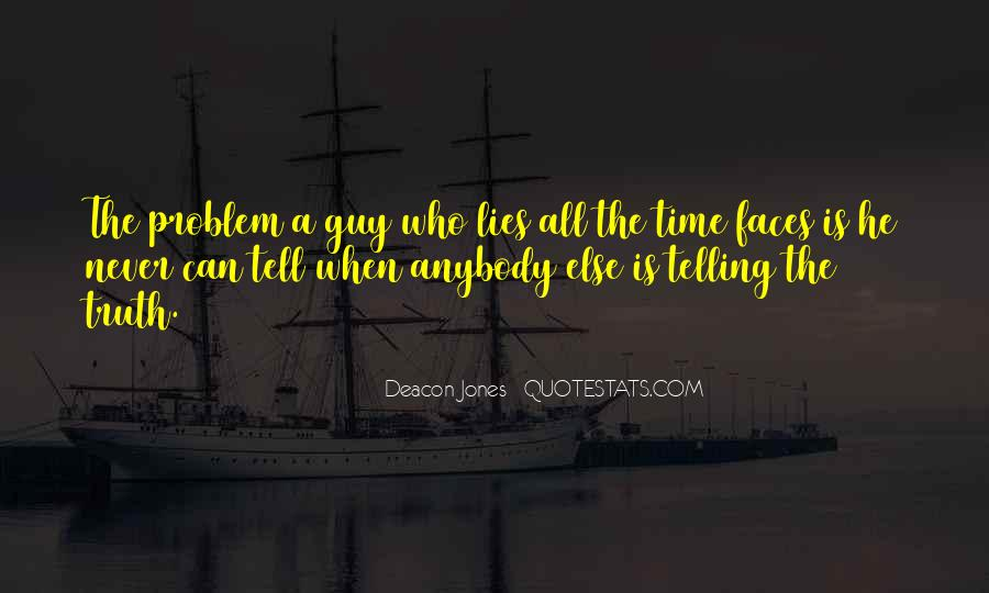 Time Will Tell Truth Quotes #386550