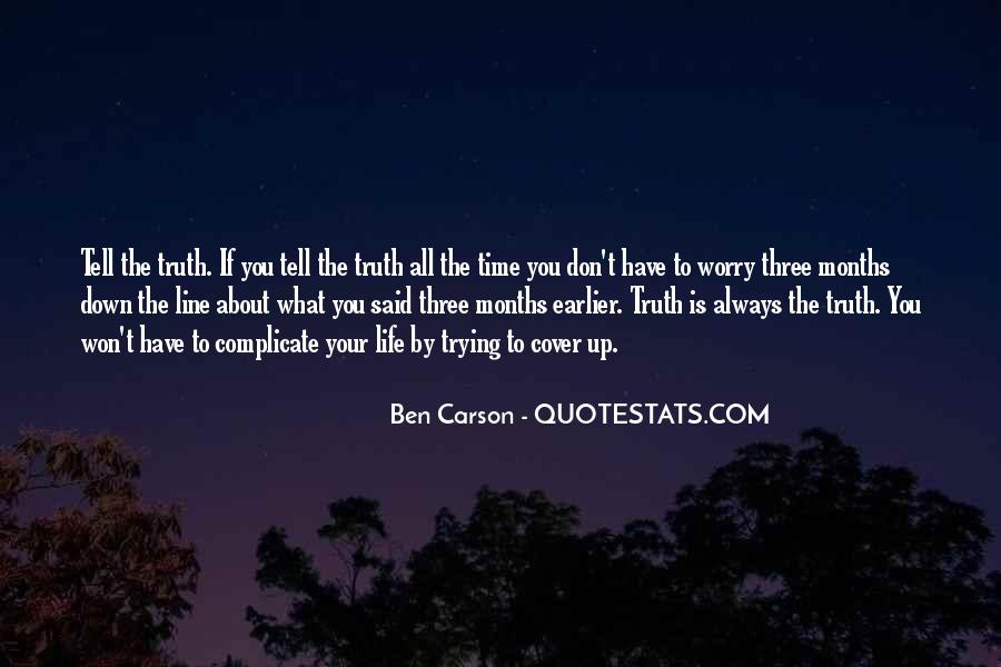 Time Will Tell Truth Quotes #417627