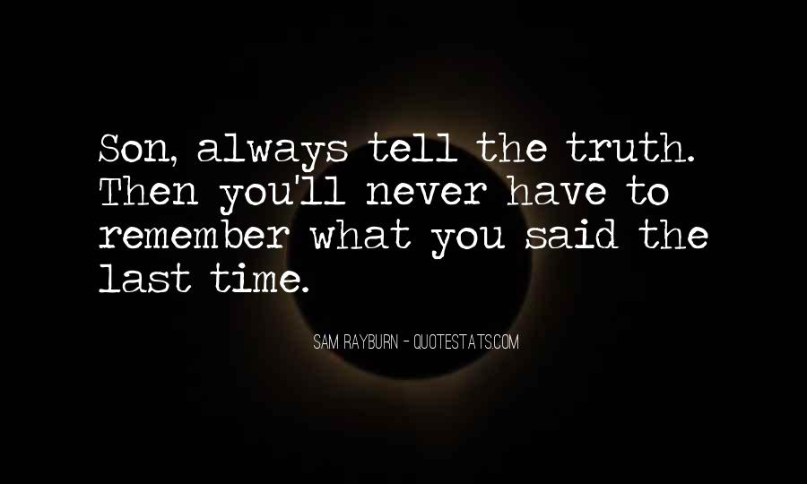 Time Will Tell Truth Quotes #710527