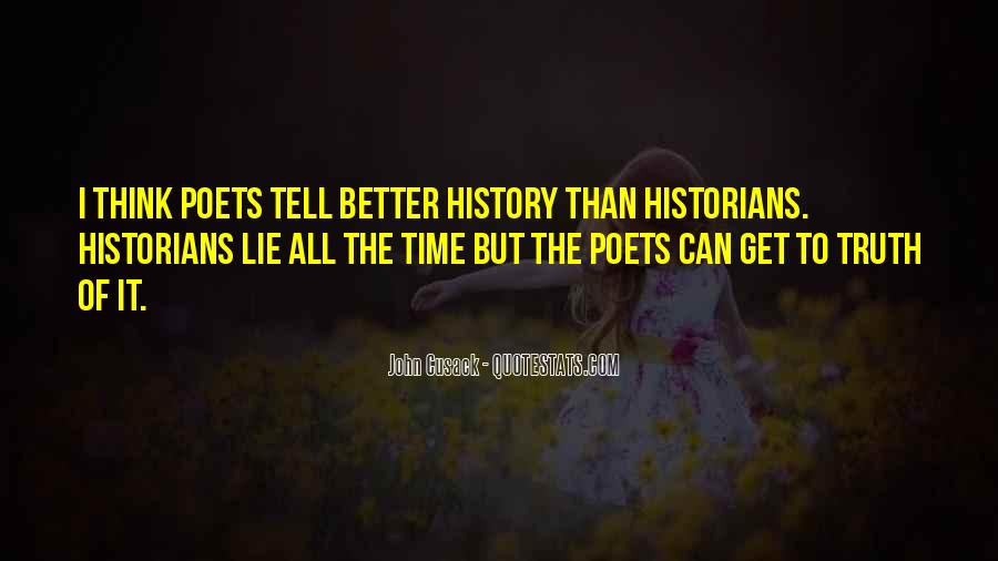 Time Will Tell Truth Quotes #787990