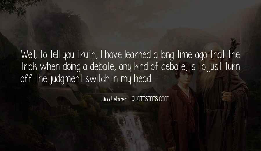 Time Will Tell Truth Quotes #864255