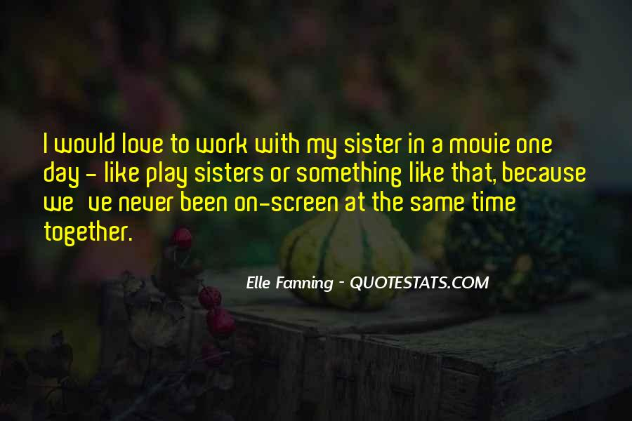 Time With Sister Quotes #55432