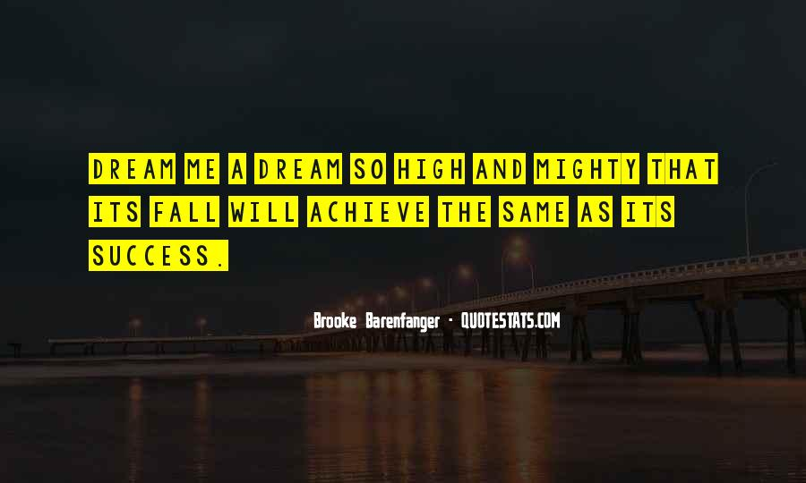 Quotes About Being High And Mighty #415674