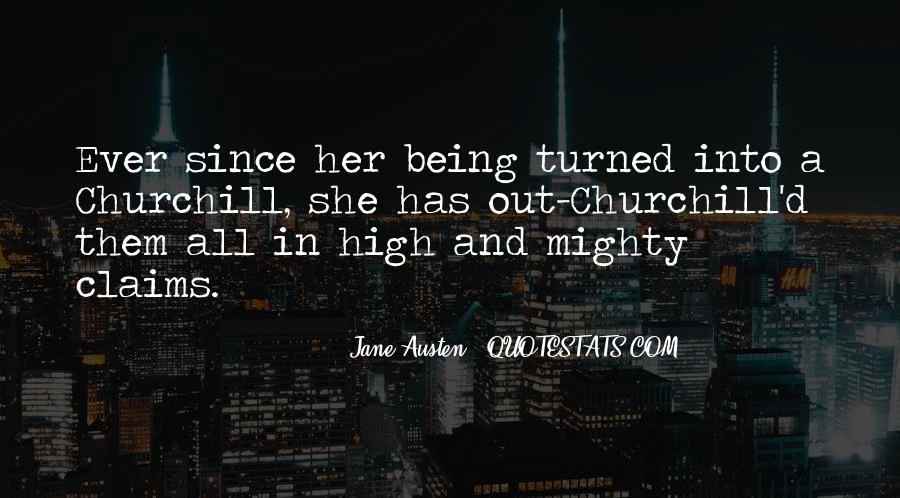 Quotes About Being High And Mighty #862749