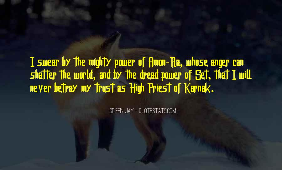 Quotes About Being High And Mighty #903610