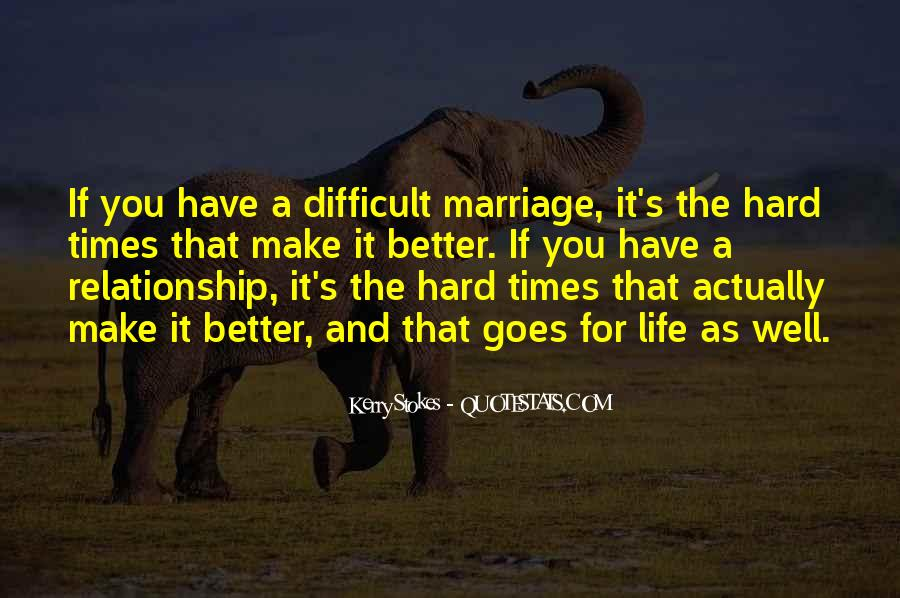 Times Are Hard Relationship Quotes #859440