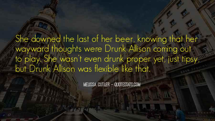 Tipsy Drunk Quotes #1125322