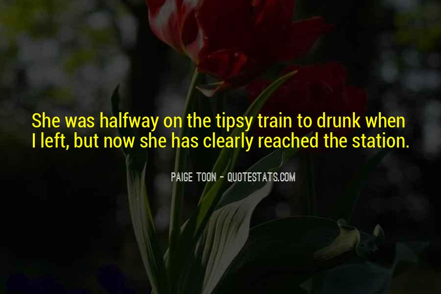 Tipsy Drunk Quotes #1748798