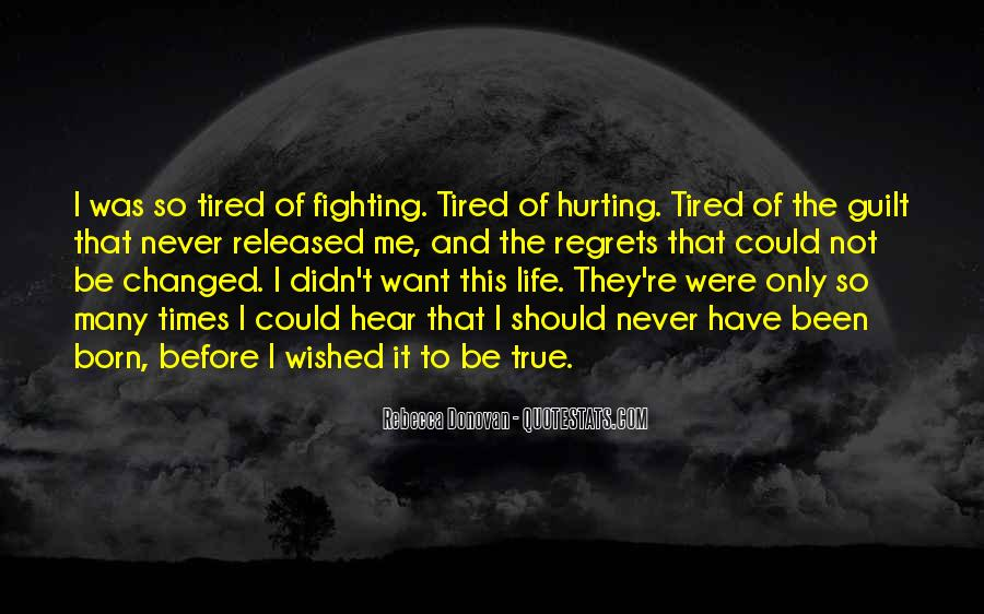 Top 41 Tired But Fighting Quotes: Famous Quotes & Sayings