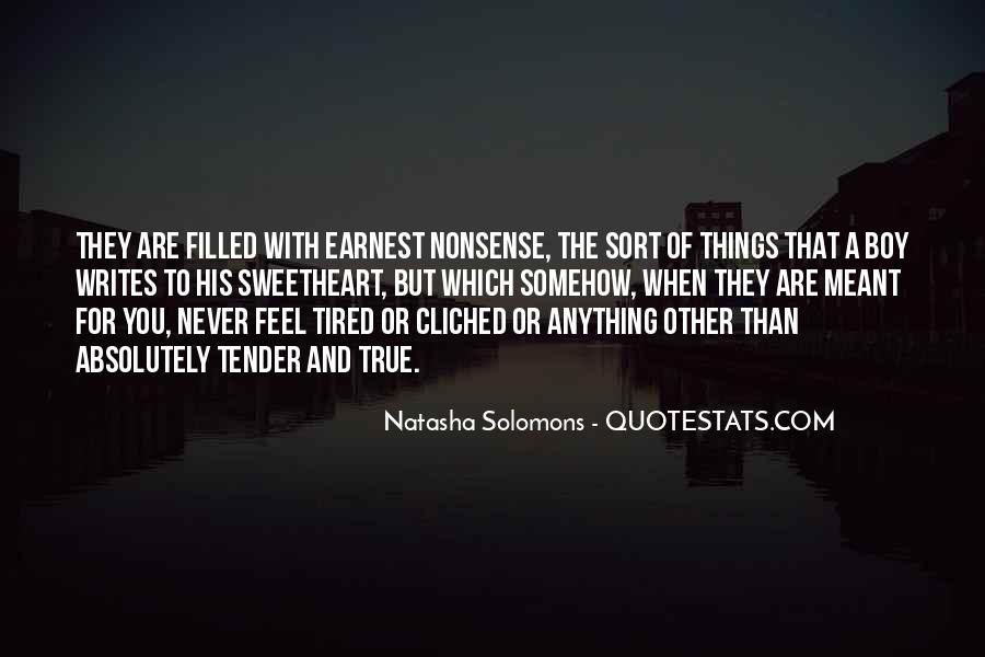 Tired Of Nonsense Quotes #185797