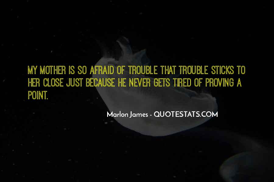 Tired Of Proving Yourself Quotes #335277