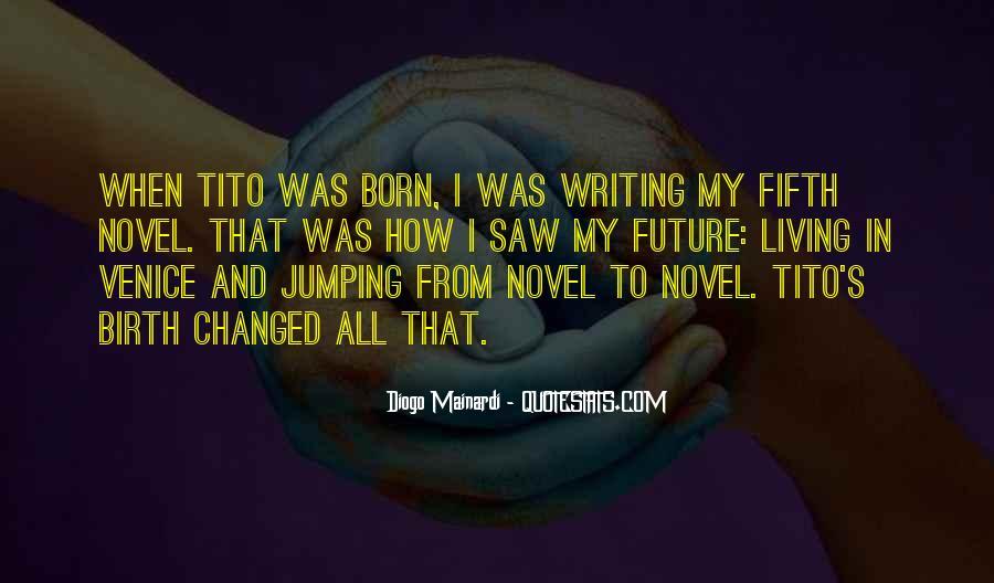 Tito's Quotes #1513529