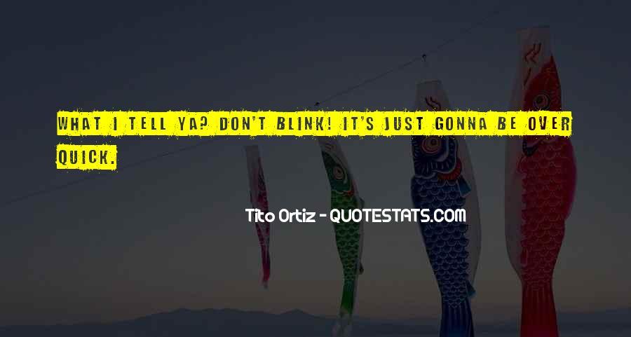 Tito's Quotes #967257