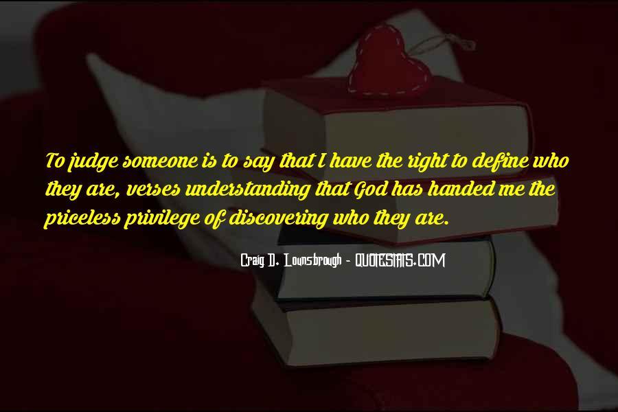 To Appreciate Someone Quotes #1036414