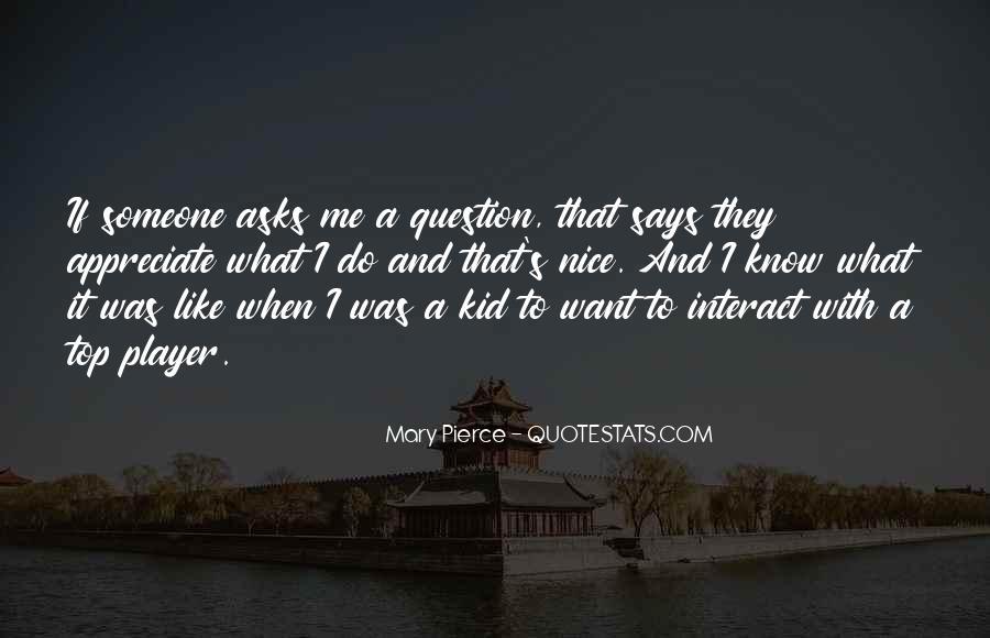 To Appreciate Someone Quotes #1043909