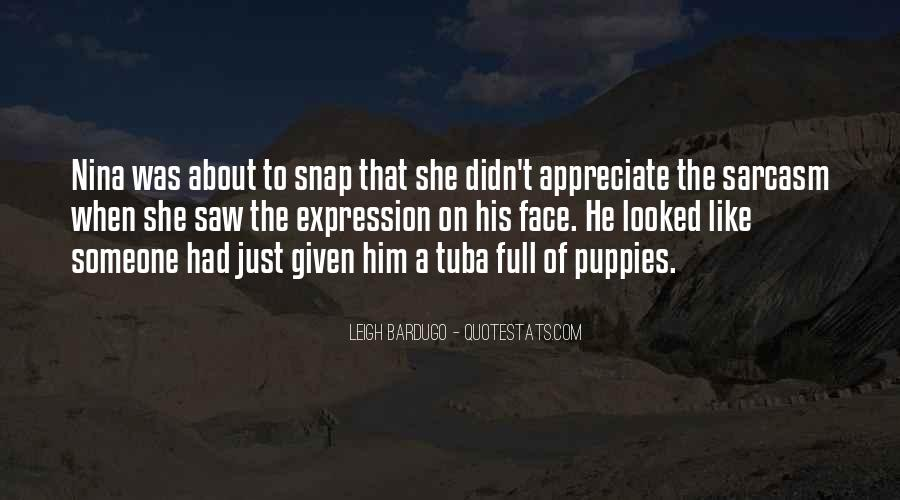 To Appreciate Someone Quotes #1159519