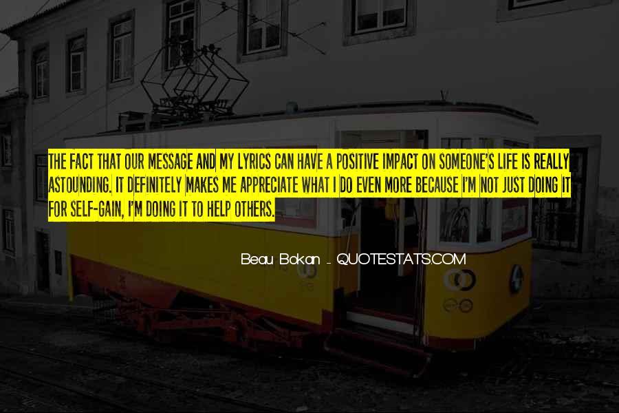 To Appreciate Someone Quotes #1260740