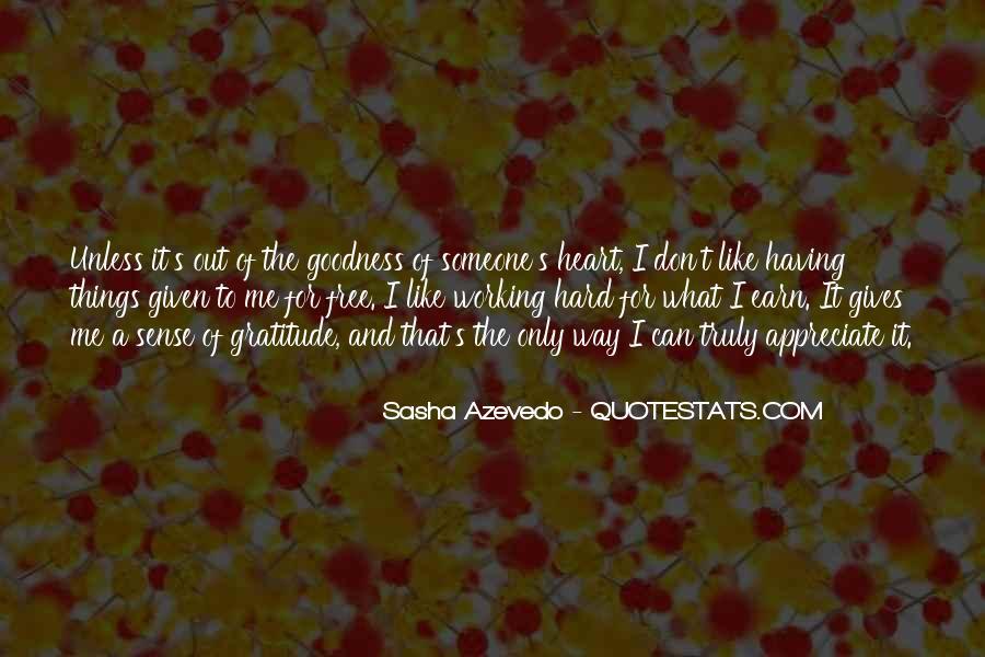 To Appreciate Someone Quotes #1310069