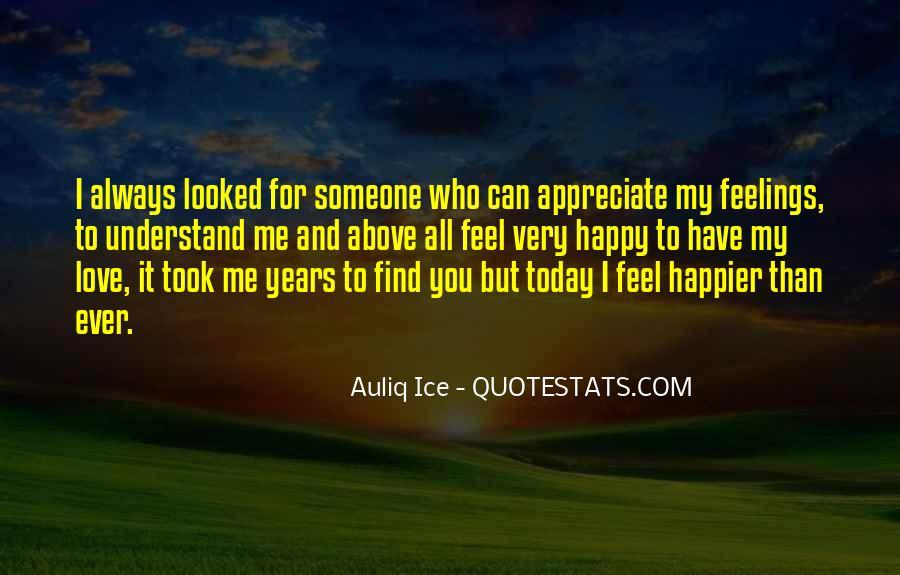 To Appreciate Someone Quotes #1434600