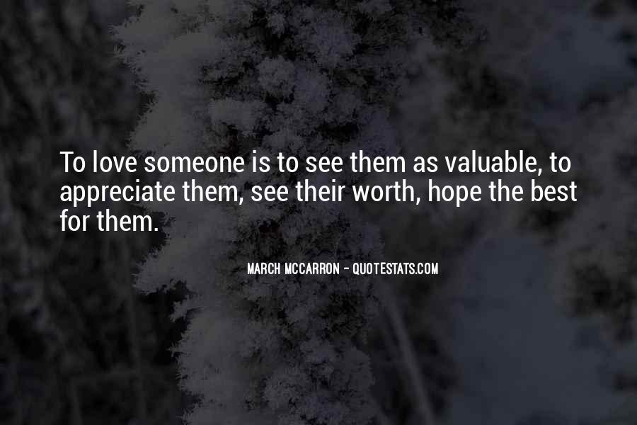 To Appreciate Someone Quotes #1462421