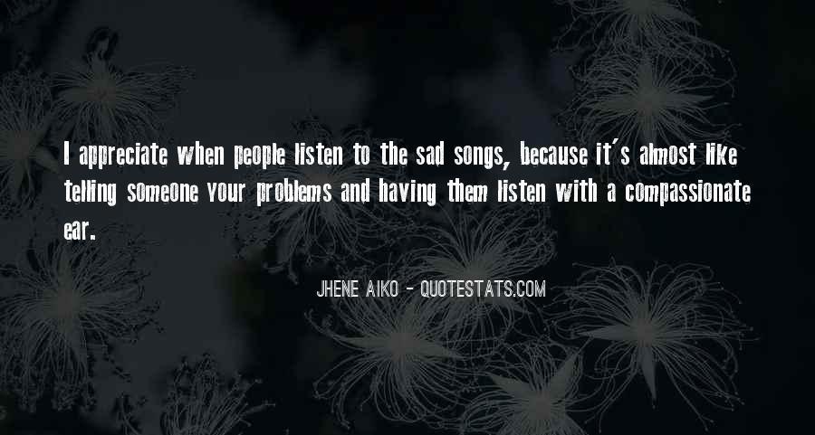 To Appreciate Someone Quotes #1480715